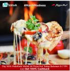 Pay with MobiKwik wallet on Pizza Hut today between 6 PM to 7 PM and get 100% Cashback