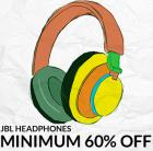 MINIMUM 60% OFF on Best-selling JBL Headphones