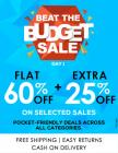 Beat the Budget Sale Flat 60% off + Extra 25% off