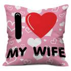 I Love My Wife Heart Cushion Cover (12x12 inch) with Filler