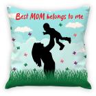 Aart Best Mom Belongs To Me Quote In Printed Cushion Cover(Combo Gift Set)