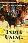 India Uninc. (Paperback) by Prof. R. Vaidyanathan