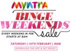 Binge Weekends upto 70% off sale on 15th  Feb