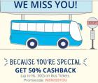50% cashback (max 300) on bus tickets