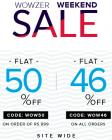 Wow Weekend Sale :Flat 50% off on minimum purchase of Rs.999