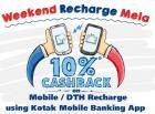 10% Cashback on Mobile/DTH Recharge all month for Kotak Bank Customer