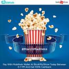 Pay with MobiKwik wallet today on bookmyshow & get 100% Cashback