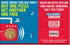 Buy 1 Get 1 Free on Medium pizza & Large pizza