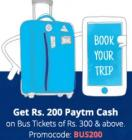 200 Paytm Cash On Bus Ticket Above Of Rs. 500 And Above