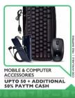 Mobile & Computer Accessories Upto 50% off + Additional 50% Paytm Cash