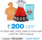 Rs. 200 OFF on Rainwear, Innerwear and Party Wear of Rs. 600 & above