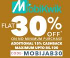 Flat 30% off + 15% Cashback on all orders placed with MobiKwik wallet