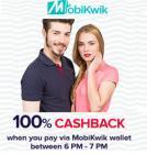 Get Flat 55% off + 100% cashback via Mobikwik Wallet 6 - 7 PM