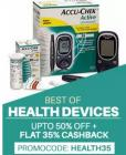 Health Devices - Best Sellers @ upto 50% off + Flat 35% cashback